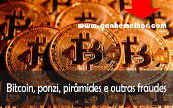Bitcoin, esquemas ponzi, pirâmides e outras fraudes