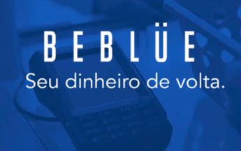 Beblue app que devolve seu dinheiro e Ganhe 5 reais